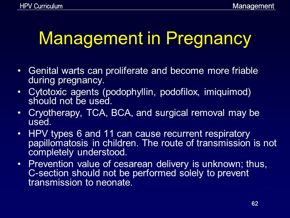 Treatment of human papillomavirus in pregnancy